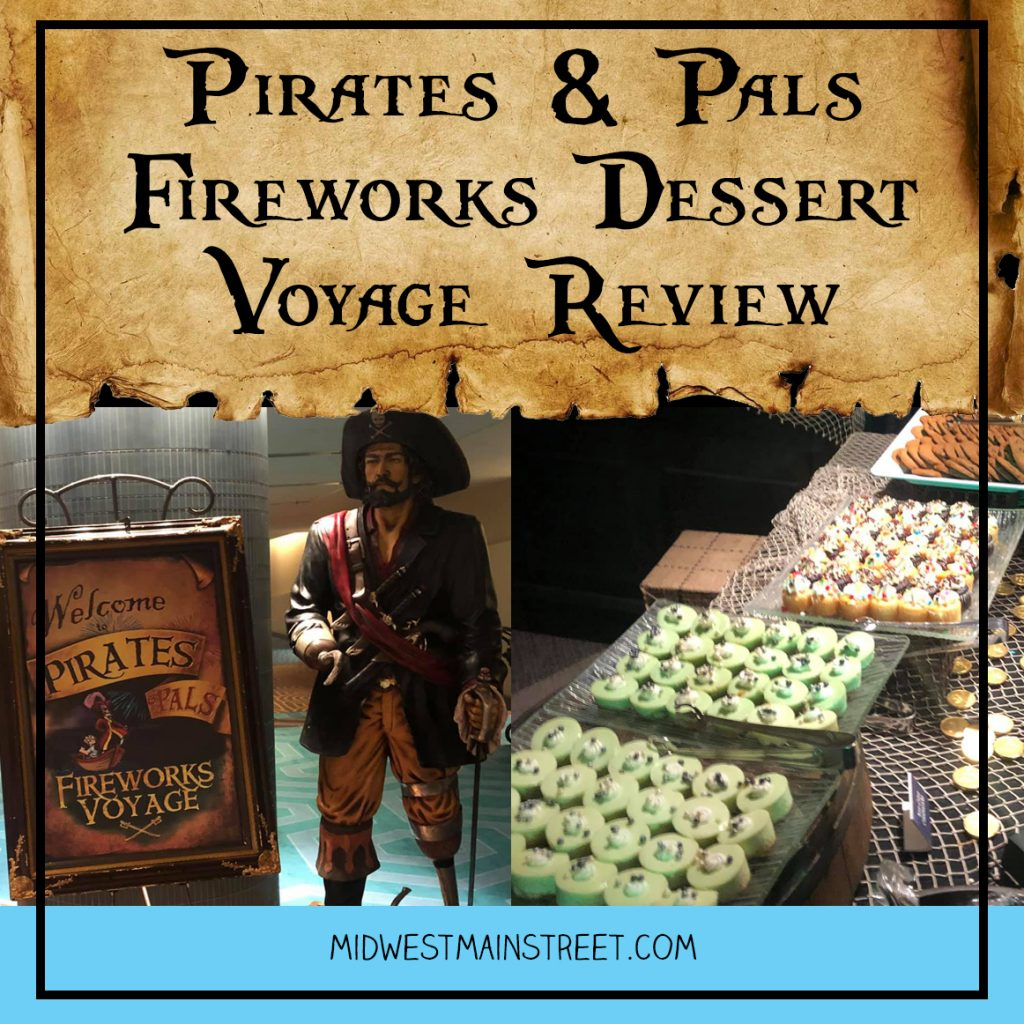 Pirate-and-Pals-Fireworks-Dessert-Voyage
